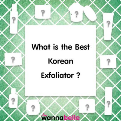 What is the Best Korean Exfoliator?